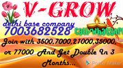 V GROW DELHI BASE COMPANY JOIN  NOW & EARN DAILY 300$